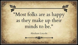 Most-folks-are-as-happy-as-they-make-up-their-minds-to-be.-Abraham-Lincoln-960x300